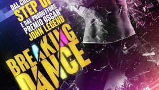 Breaking Dance, ad agosto l'attesissimo film sulla danza