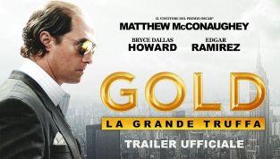 Gold - La grande truffa: quando il denaro può portarti nel baratro