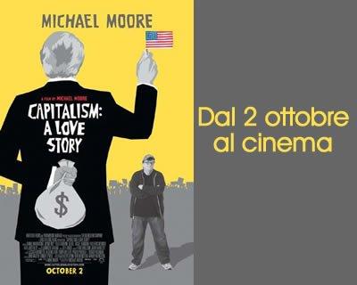 Capitalism: a love story di Michael Moore