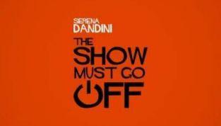 The Show Must Go Off di Serena Dandini